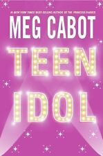Teen Idol by Meg Cabot (2005, Paperback, Reprint) HH182