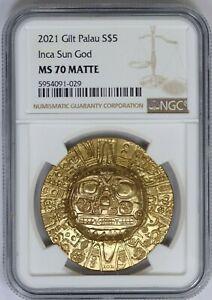 2021 NGC Palau $5 Inca Sun God Gold Gilt 1 oz Silver Coin MS 70 Matte