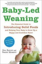 Baby-Led Weaning : The Essential Guide to Introducing Solid Foods - Gill Rapley