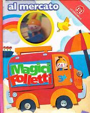 Al mercato. Magici folletti - La Coccinella - Libro nuovo in offerta!
