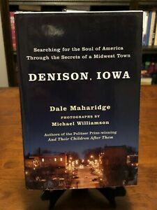 DENISON, IOWA: Secrets of a Midwest Town by Dale Maharidge (LIKE NEW - ILLUST)