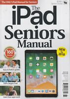 The iPad Seniors Manual New for 2018 Volume 22 Spring 2018