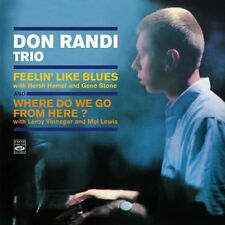 Don Randi Trio: Feelin' Like Blues + Where Do We Go From Here? (2 Lps On 1 Cd)