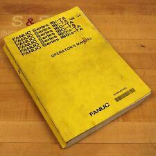 Fanuc B-63004En/02 Operators Manual. 16i/18i/160i/180i/160is/1 80is-Ta - Used