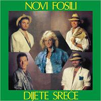 NOVI FOSILI Cd Alb 1987 DIJETE SRECE SREĆE Zagreb Rajko Dujmic Sanja Dolezal Hit