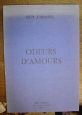 CABANEL (Guy). - Odeurs d'amours.1969. Losfeld