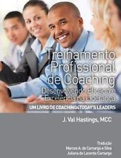 Treinamento Profissional de Coaching by J. Val Hastings (2015, Paperback)