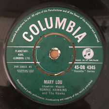 Mary Lou Ronnie Hawkins & The Hawks RARE 1959 rockabilly Columbia 45-DB 4345 EX