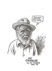"R. CRUMB ""OL' CHARLIE"" ART PRINT 2018 CHARLES PLYMELL ZAP SIGNED 1/200 LARGER"