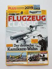 Flugzeug Classic Ausgabe 1/2019 Der deutsche Kamikaze-Wahn + Poster ungel.1A TOP