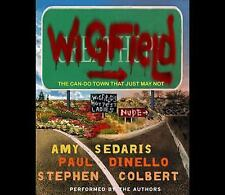 Wigfield: The Can-Do Town That Just May Not by Amy Sedaris, Paul Dinello and...