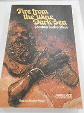 Fire from the Wine Dark Sea by Somtow Sucharitkul SIGNED! (1983,USA) Starblaze