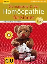 Die magische 11 der Homöopathie für Kinder von Katrin Reichelt und Sven Sommer (2010, Taschenbuch)