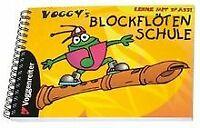 Voggys Blockflötenschule: Für Sopran-Blockflöte in C. Le...   Buch   Zustand gut