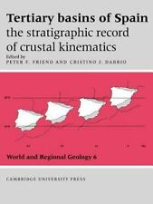 Tertiary Basins of Spain : The Stratigraphic Record of Crustal Kinematics 6...