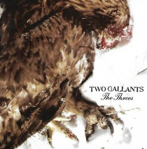 Two Gallants - Throes (2007)