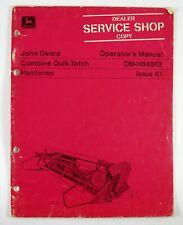 John Deere Combine Quik Tatch Platforms Operators Manual Omh84062 Issue K1