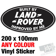 BUILT BY LAND ROVER IMPROVED BY ME BADGE 4X4 DEFENDER TD5 TDi STICKER