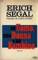 Erich Segal UN UOMO,UNA DONNA E UN BAMBINO / 1°edizione Omnibus Mondadori 1980