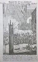 Gravure Révolution Française 1791 Massacre Porte de La Chapelle à Paris