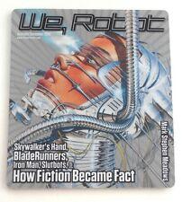 NEW  We, Robot: Skywalker's Hand, Blade Runners, Iron Man, Slutbots...Mouse Pad