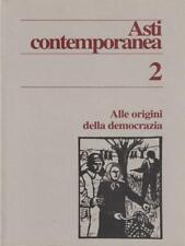 ASTI CONTEMPORANEA 2  AA.VV. ISTITUTO STORIA DELLA RESISTENZA ASTI 1994