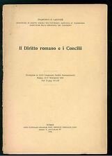 LARDONE FRANCESCO IL DIRITTO ROMANO E I CONCILII  INSTITUTI UTRIUSQUE IURI 1935