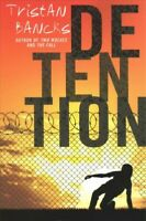 Detention, Paperback by Bancks, Tristan, Brand New, Free shipping