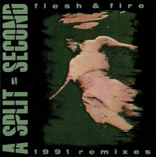 A Split Second - Flesh & Fire 1991 Remixes (CD, 1991, Caroline/Anter Subway)