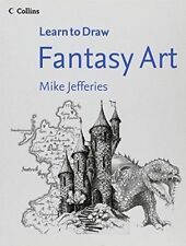 Collins Learn to Draw Fantasy Art by Mike Jefferies (Paperback) NEW Book