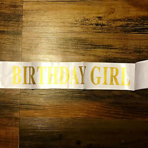 Birthday Girl White And Gold Sash Satin New