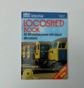abc Ian Allen British Rail Locoshed Book 1982