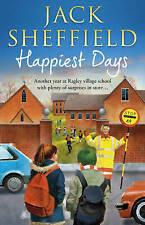 Happiest Days (Jack Sheffield 10) by Sheffield, Jack | Paperback Book | 97805521