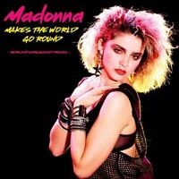 MADONNA – Makes The World Go Round: Rare And Unreleased Tracks Vinyl lp