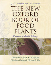 The New Oxford Book of Food Plants by Catherine Geissler, J.G. Vaughan...