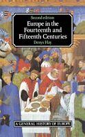 Europe in the Fourteenth and Fifteenth Centuries (Gen... by Hay, Denys Paperback