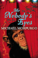 MICHAEL MORPURGO  __ MR NOBODY'S EYES  __ RED COVER __ BRAND NEW ___ UK FREEPOST