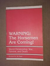 warning the horsemen are coming Richard w  De haan bible tract booklet vintage