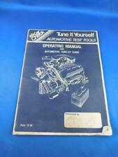 TUNE IT YOURSELF AUTOMOTIVE TEST TOOLS OPERATING MANUAL GUIDE CAR TRUCK REPAIR