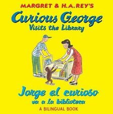 Curious George: Visits the Library / Jorge el Curioso Va a la Biblioteca by...