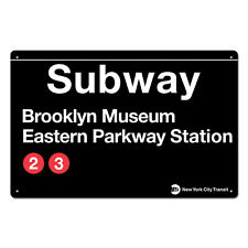 Brooklyn Museum Eastern Parkway  Station New York City Subway  Sign Metal