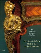 Fachbuch Die französischen Möbel des 18. Jahrhunderts, München, statt 120 Euro