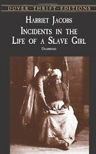 Incidents in the Life of a Slave Girl (Dover Thrif
