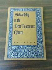 VTG ANTIQUE 1953 4th ED. STEWARDSHIP IN THE NEW TESTAMENT CHURCH HOLMES ROLSTON