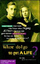 Where Do I Go to Get a Life? by Nicholas Comninellis (1995, Paperback,...
