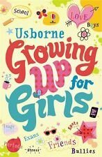 Usborne Growing Up For Girls, schools, bullies, friends, body image, boys, spots