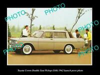 OLD POSTCARD SIZE PHOTO OF 1962 TOYOTA CROWN S40 PICKUP LAUNCH PRESS PHOTO