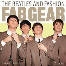 Fab Gear: The Beatles and Fashion by Hewitt, Paolo Brand New In Shrink Wrap