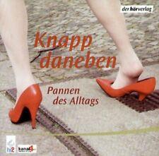 Kanpp daneben-Pannen des Alltags + CD + Donna Leon, Dopris Dörrie, Hellmuth K...