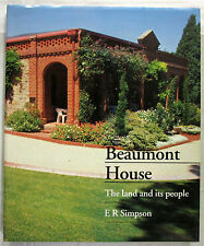 Beaumont House The Land and Its People Simpson 1st Ed HCDJ 1993  VERY GOOD